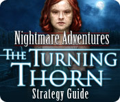 play Nightmare Adventures: The Turning Thorn Strategy Guide
