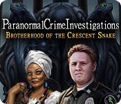 play Paranormal Crime Investigations: Brotherhood Of The Crescent Snake