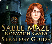 play Sable Maze: Norwich Caves Strategy Guide