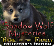 play Shadow Wolf Mysteries: Bane Of The Family Collector'S Edition