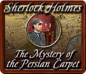 play Sherlock Holmes: The Mystery Of The Persian Carpet