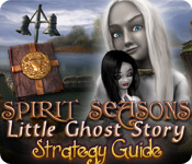 play Spirit Seasons: Little Ghost Story Strategy Guide