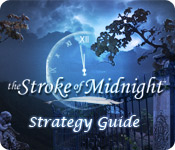 play The Stroke Of Midnight Strategy Guide