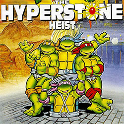 play The Hyperstone Heist – Tmnt