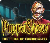 play Puppetshow: The Price Of Immortality