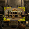 Prancing Dragon Inn game