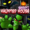 play Haunted House Shoot
