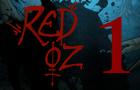 Red Oz Episode 1