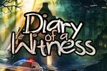 play Diary Of A Witness