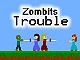 Zombits Trouble Game game