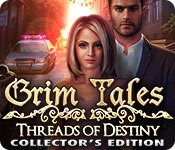play Grim Tales: Threads Of Destiny Collector'S Edition