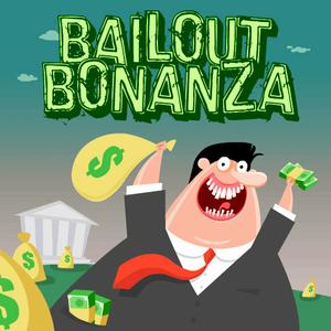 play Bailout Bonanza