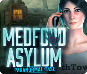 play Medford Asylum: Paranormal Case