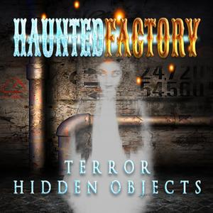 play Haunted House Hidden Objects Quest Ghost Factory