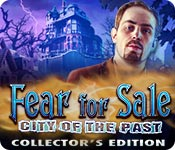 play Fear For Sale: City Of The Past Collector'S Edition
