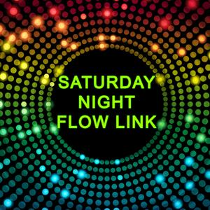 play Saturday Night Flow Link!