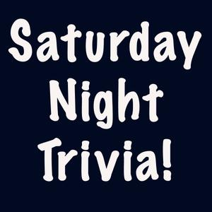 play Saturday Night Trivia!