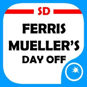 play Ferris Mueller'S Day Off Sd