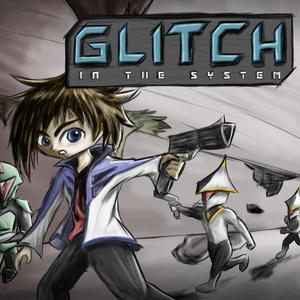 play Glitch In The System