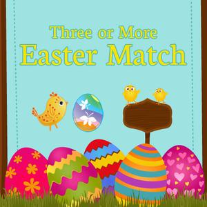 play Three Or More: Easter Match
