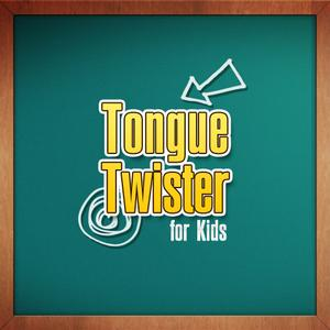 play Tongue Twisters For Kids