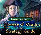 play European Mystery: Flowers Of Death Strategy Guide