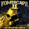 Tombscape 2 game