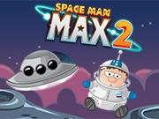 Spaceman Max 2