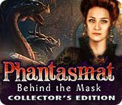 play Phantasmat: Behind The Mask Collector'S Edition