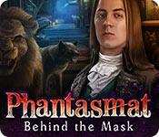 play Phantasmat: Behind The Mask