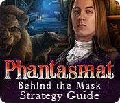 play Phantasmat: Behind The Mask Strategy Guide