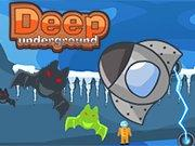 Deep Underground game