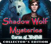 play Shadow Wolf Mysteries: Curse Of Wolfhill Collector'S Edition