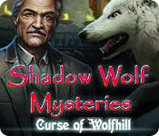 play Shadow Wolf Mysteries: Curse Of Wolfhill