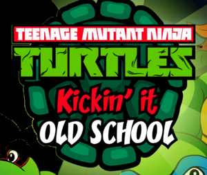 Tmnt Kickin' It Old School game