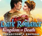 play Dark Romance: Kingdom Of Death Collector'S Edition