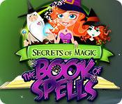 play Secrets Of Magic: The Book Of Spells