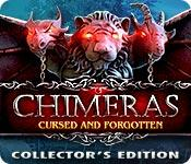 play Chimeras: Cursed And Forgotten Collector'S Edition