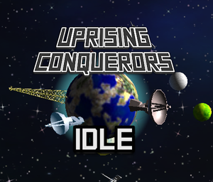 play Uprising Conquerors Idle