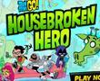 play Teen Titans Go ( Housebroken Hero