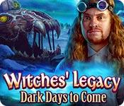 play Witches' Legacy: Dark Days To Come
