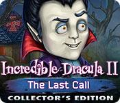 play Incredible Dracula Ii: The Last Call Collector'S Edition