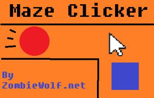 Maze Clicker Web Version game