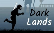 Dark Lands game