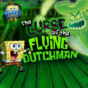 Spongebob Squarepants: Questpants 3 The Curse Of The Flying Dutchman Adventure game