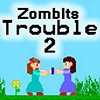 Zombits Trouble 2 game