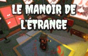 Le Manoir De L'Étrange game