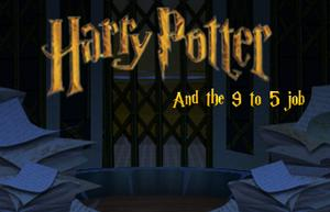 Harry Potter And The 9 To 5 Job game