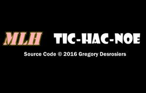 Mlh Tic-Hac-Noe game