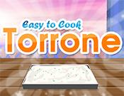 play Easy To Cook Torrone